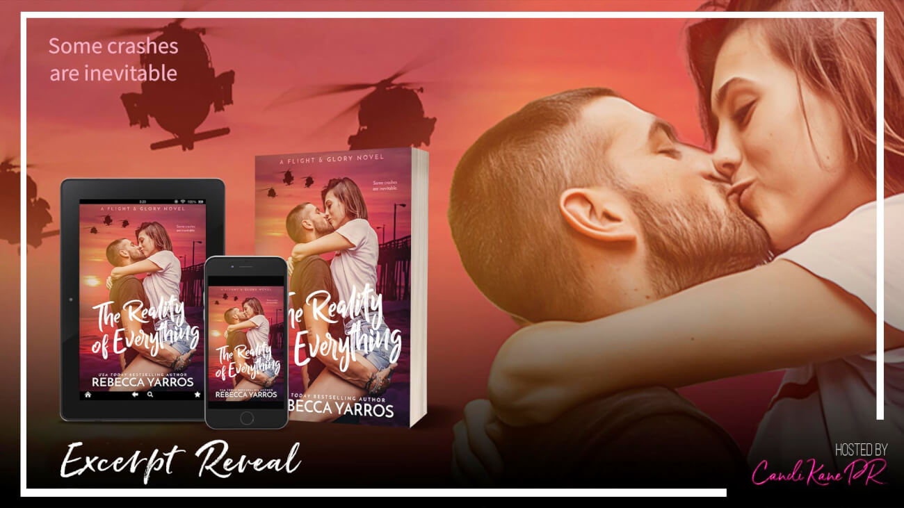 Excerpt Reveal: The Reality of Everything by Rebecca Yarros