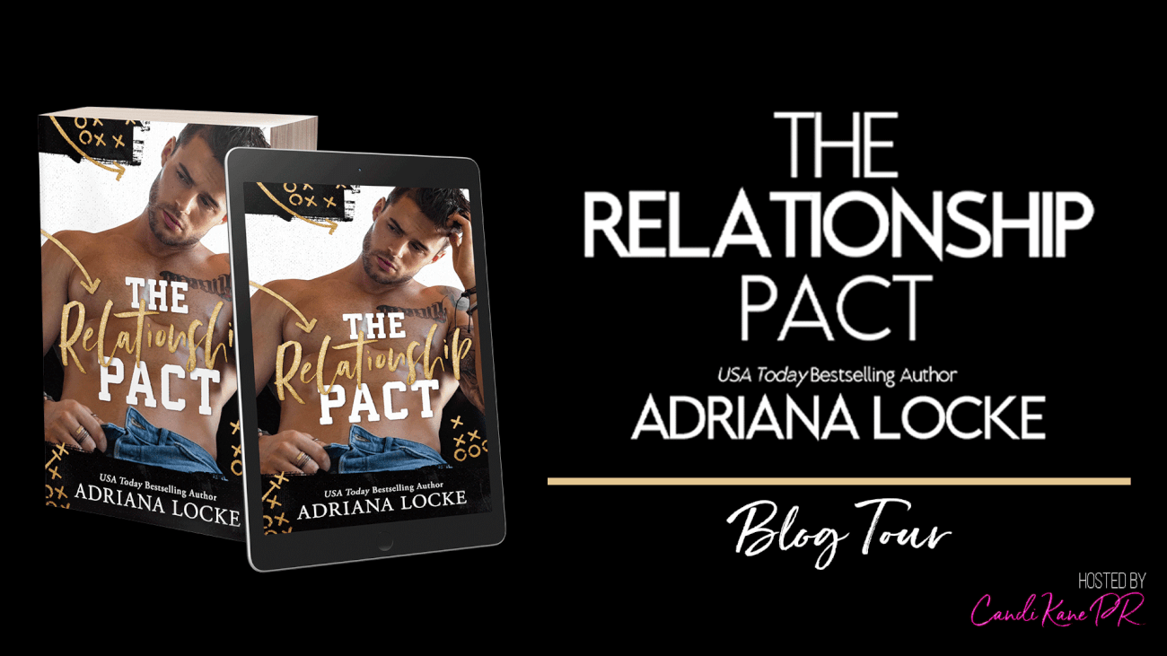 Blog Tour & Review ~~ The Relationship Pact by Adriana Locke