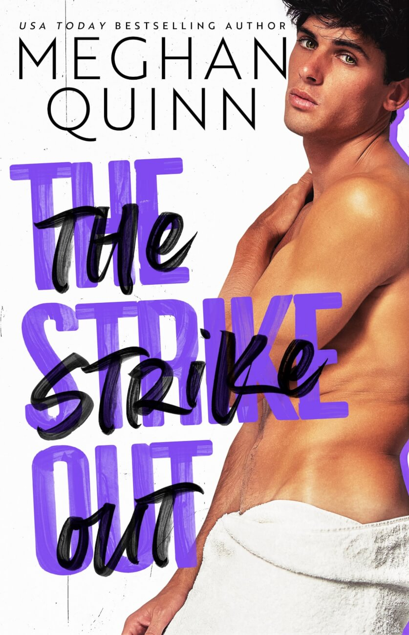 Cover Reveal:  The Strike Out by Meghan Quinn