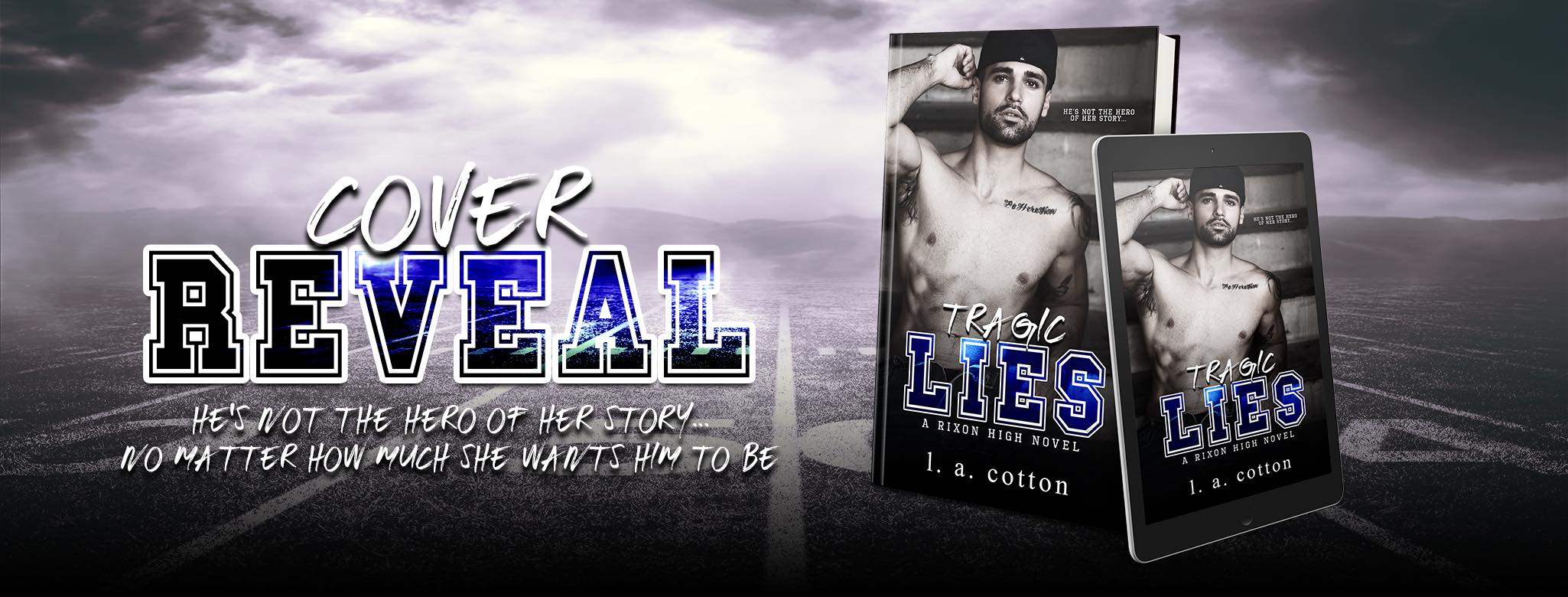 Cover Reveal:  Tragic Lies (Rixon High #2) by L.A. Cotton
